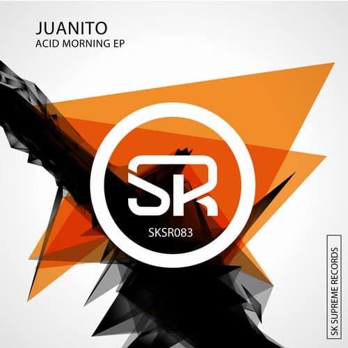 Acid Morning EP Juanito –