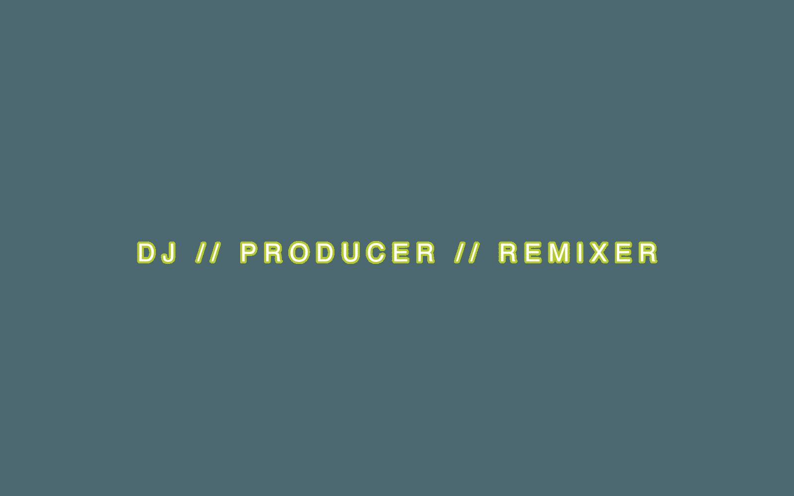 Juanito – DJ __ PRODUCER __ REMIXER