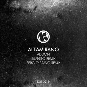 Altamirano – Addon (Juanito Remix)