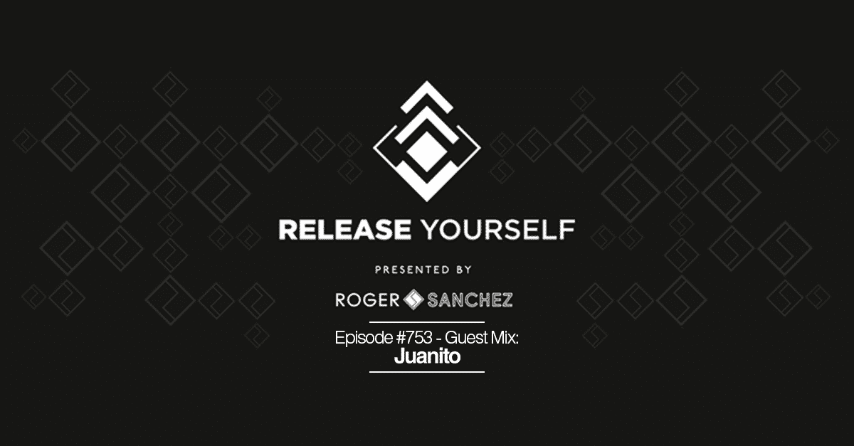 Release Yourself Radio Show #753 – Guest Mix: Juanito