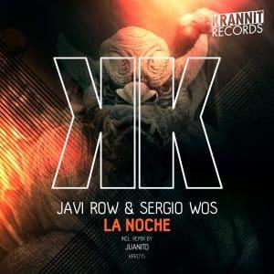 Javi Row, Sergio Wos – La Noche (Juanito Remix)