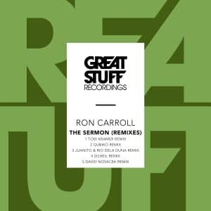 Ron Carroll – The Sermon (Juanito, Rio Dela Duna Remix)