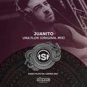 Juanito – Una Flor (Original Mix)