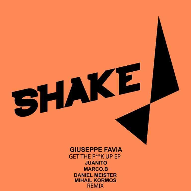 Giuseppe Favia – Get The Fuck Up (Juanito Remix)