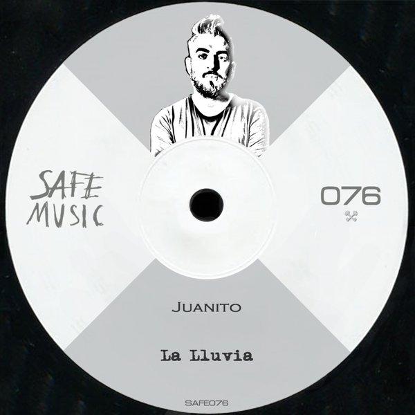 Juanito La Lluvia Safe Music