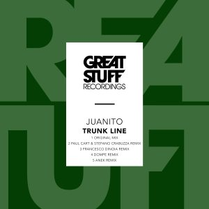 Juanito – Trunk Line EP