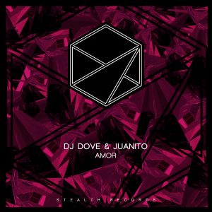 DJ Dove x Juanito – Amor (Original Mix)