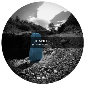 Juanito – If You Want It EP
