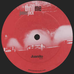 Junior Jack – Thrill Me (Juanito Edit)