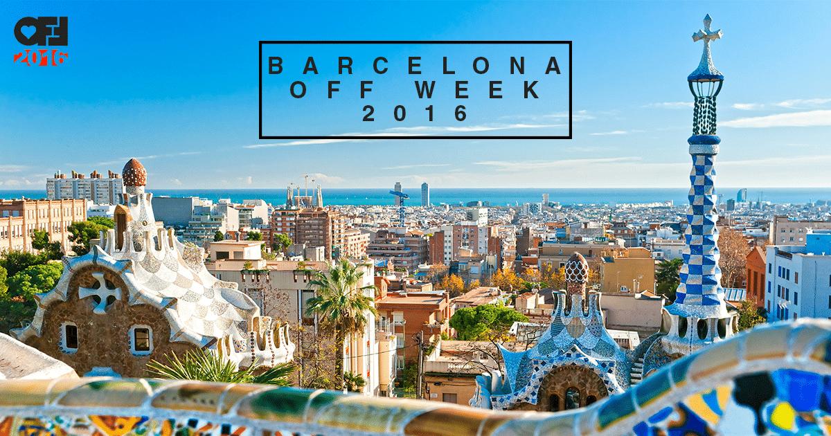 OFF WEEK – Sónar – Barcelona 2016!