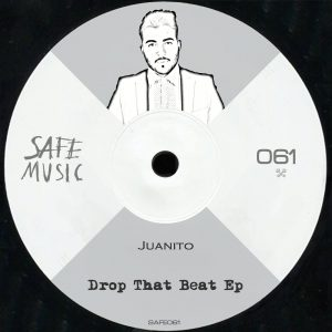 Juanito – Drop That Beat EP