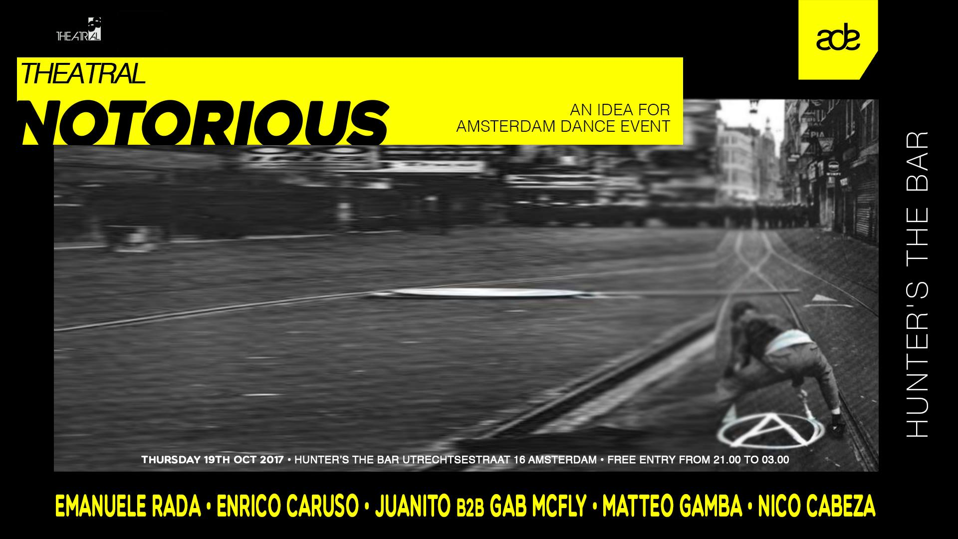 Theatral presents Notorious at ADE 2017