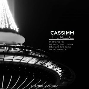 CASSIMM – The Needle (Juanito Remix)