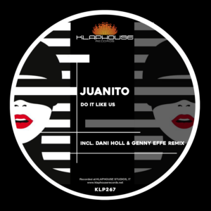 Juanito – Do It Like Us EP