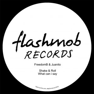 Juanito, FreedomB – Shake & Roll EP