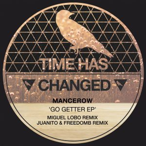 Mancerow – Go Getter (Juanito, FreedomB Remix)
