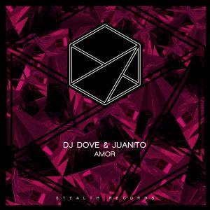 DJ Dove x Juanito – Amor (Original Mix)