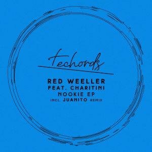 Red Weeller – Nookie (Juanito Remix)